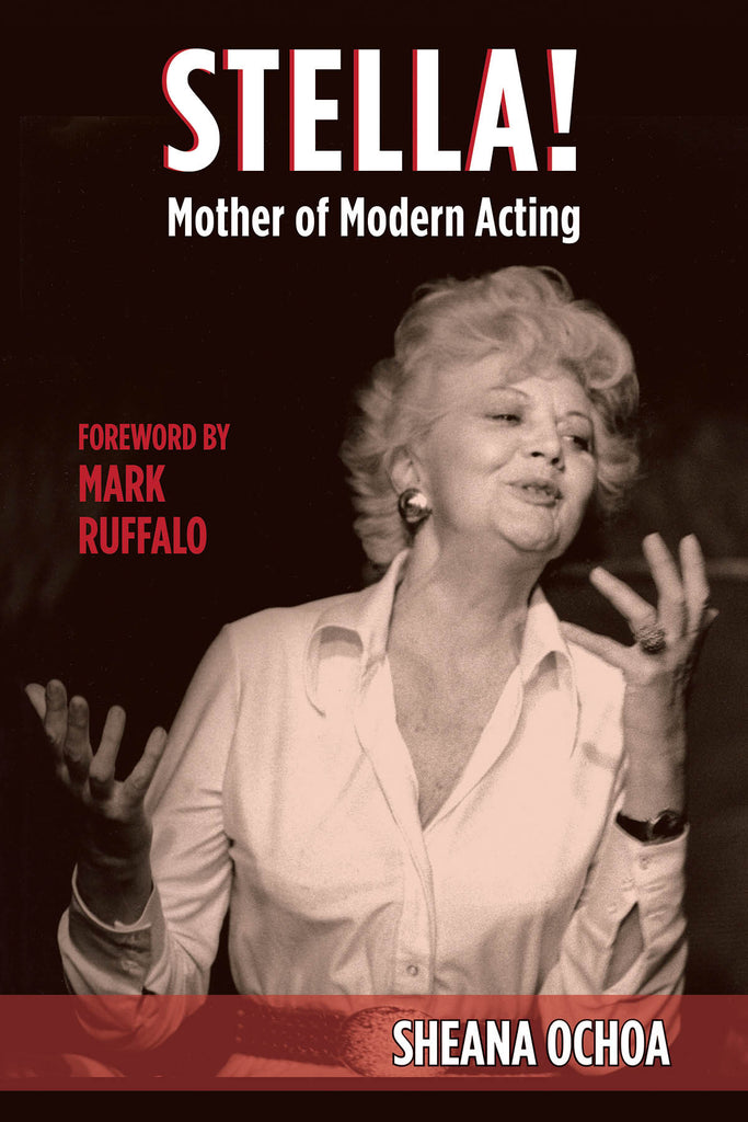 Stella! Mother of Modern Acting