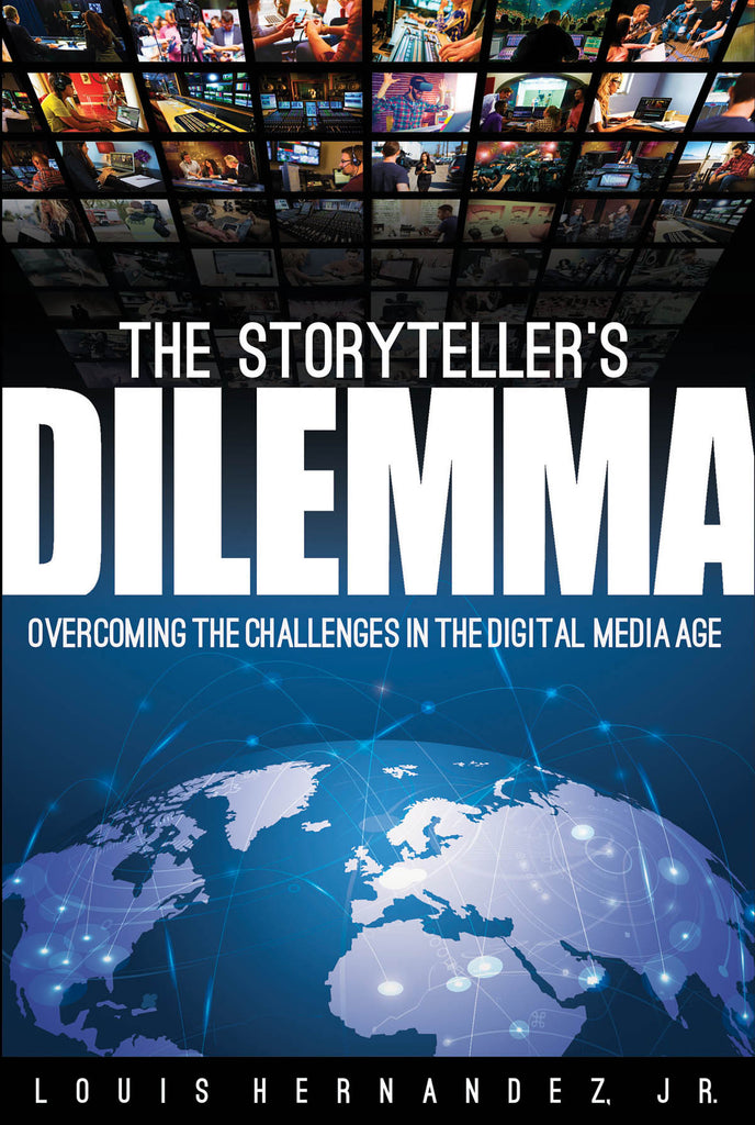 The Storyteller's Dilemma: Overcoming the Challenges in the Digital Media Age