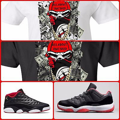 EXCLUSIVE TEE SHIRT to match the NIKE AIR JORDAN 1 11 13 OR ANY BREDS COLORWAY!!