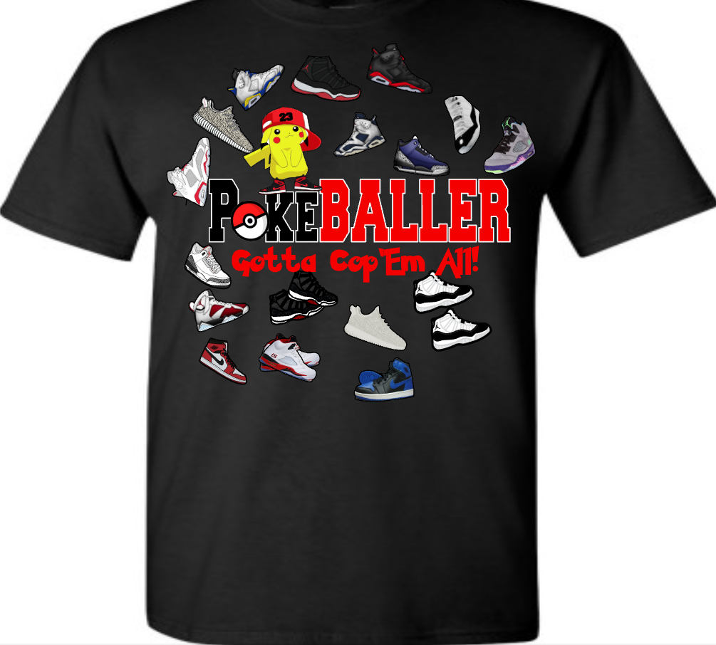 OUR EXCLUSIVE POKEMON-BALLER TEE/T-SHIRT to match ANY of your kicks!