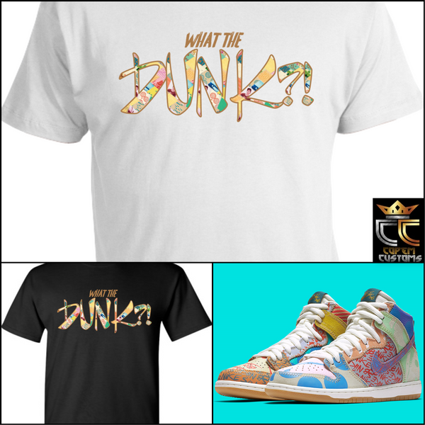 "EXCLUSIVE TEE SHIRT 1 TO MATCH the Thomas Campbell x Nike SB Dunk ""WHAT THE"""