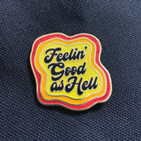 Good as Hell Lapel Pin