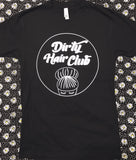 Dirty Hair Club T-Shirt