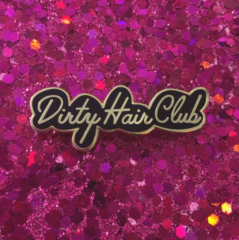 Dirty Hair Club Lapel Pin