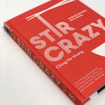 Stir Crazy - Huang Ching-He