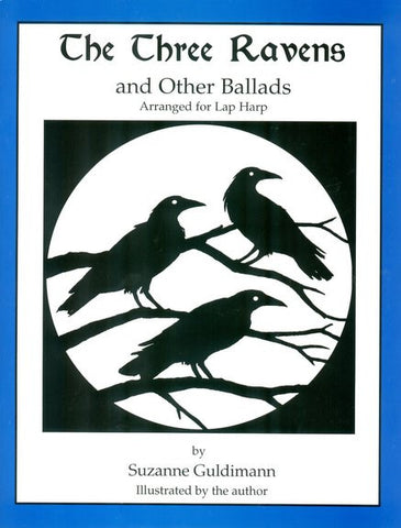 The Three Ravens and Other Ballads