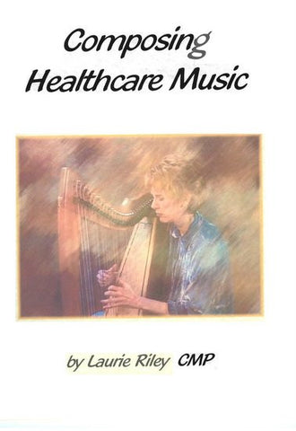 Composing Healthcare Music