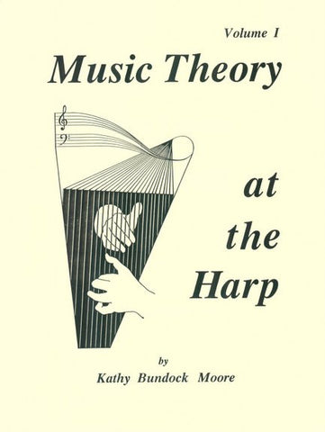 Music Theory at the Harp Volume 1