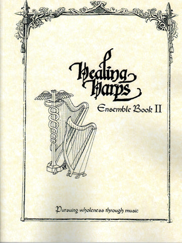 Healing Harps Ensemble Volume II