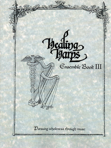 Healing Harps Ensemble Volume III