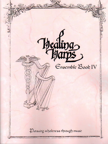 Healing Harps Ensemble Volume IV