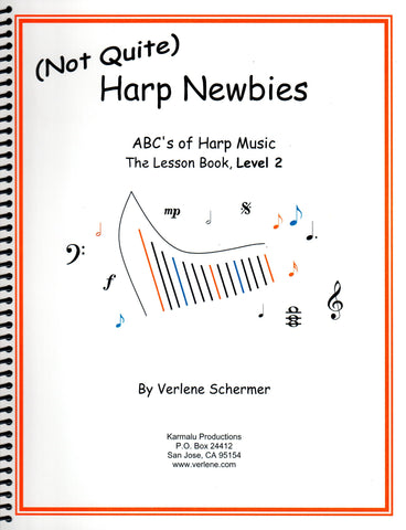 (Not Quite)Harp Newbies, The Lesson Book, Level 2