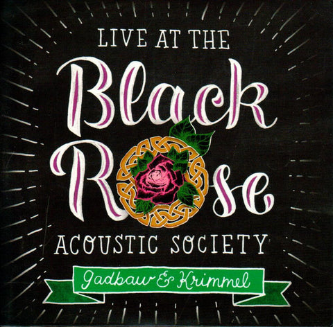 Live at the Black Rose Acoustic Society (CD)