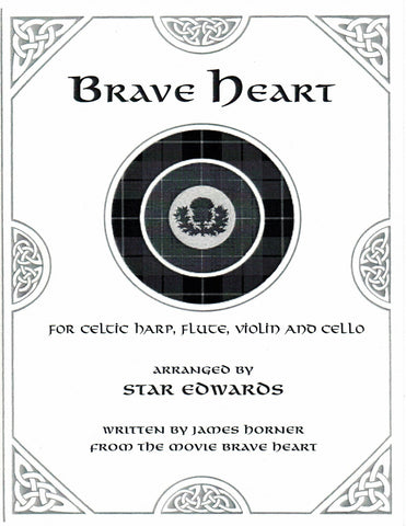 Brave Heart (Harp, Violin, Flute, & Cello)