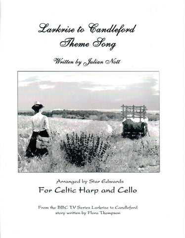 Larkrise to Candleford For Celtic Harp & Cello