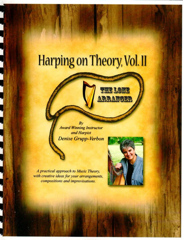 Harping on Theory Volume 2