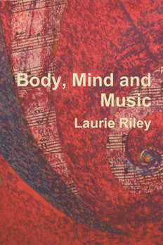 Body, Mind and Music