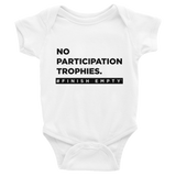 No Participation Trophies Baby Onesie