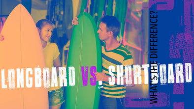 Longboard vs. Shortboard: What's the Difference?