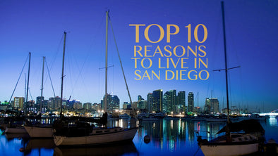 Top 10 Reasons to Live in San Diego