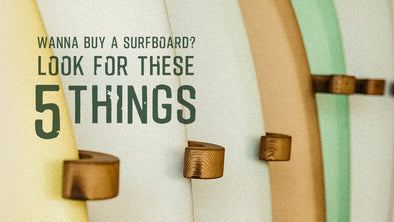 Wanna Buy a Surfboard? Look for These 5 Things