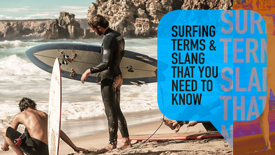 Surf's Up: Surfing Terms and Slang That You Need to Know