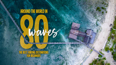Around the World in 80 Waves: The Best Surfing Destinations for Beginners