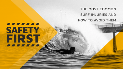 Safety First: The Most Common Surf Injuries and How to Avoid Them