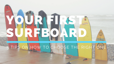Tips on Choosing the Right First Surfboard