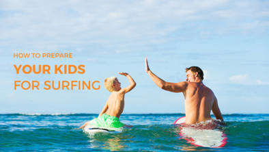 Tips on How to Prepare Your Kids for Surfing