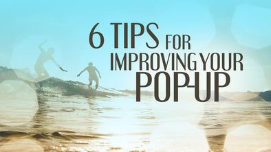 6 Tips for Improving Your Pop-Up