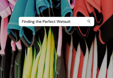 Finding the Perfect Wetsuit