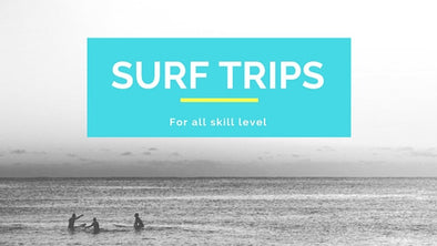Surf Trips for All Skill Levels