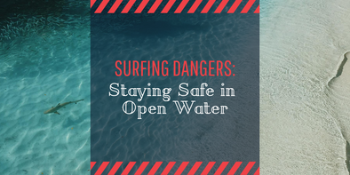 open water swimming and surfing safety tips