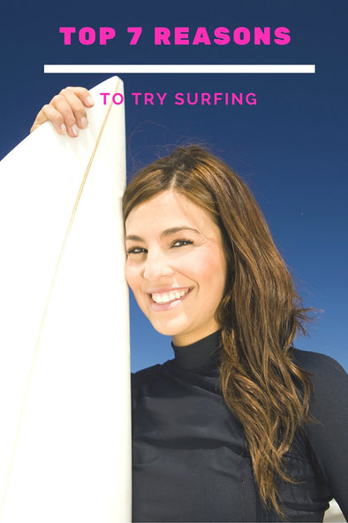 Reasons To Try Surfing