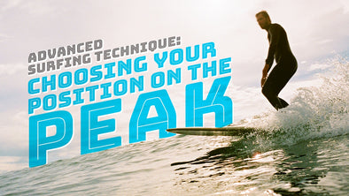 Advanced Surfing Technique: Choosing your Position on the Peak