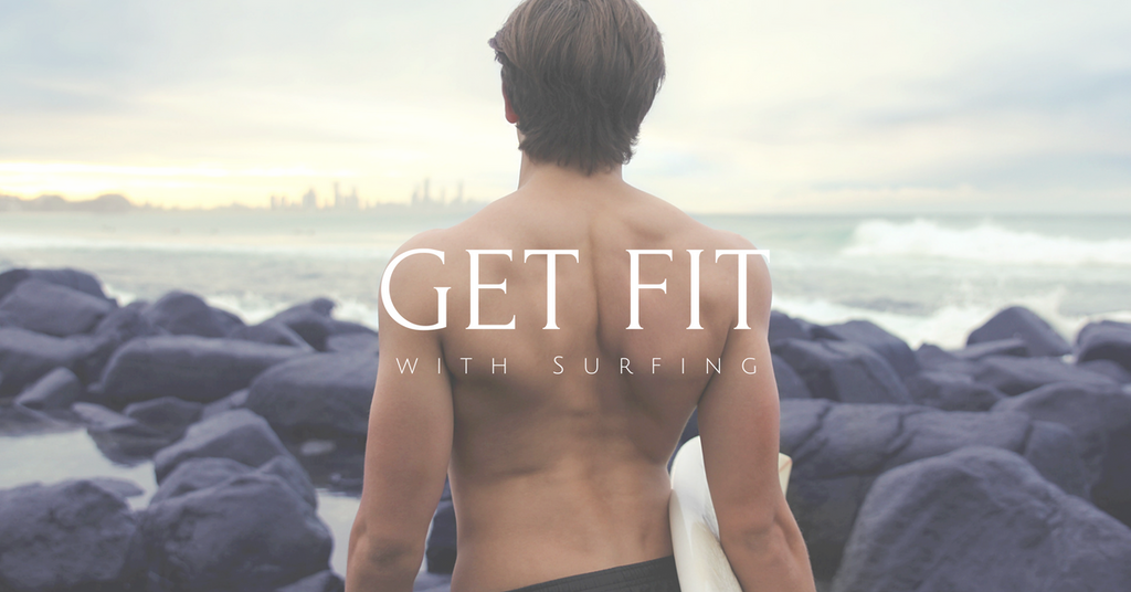 Get Fit with Surfing