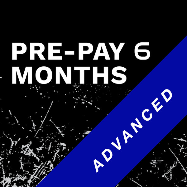 Advanced 6 Month Prepay
