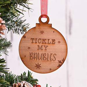 Tickle my Baubles Bauble