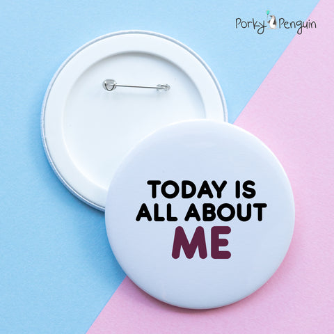 Today is All About Me Badge