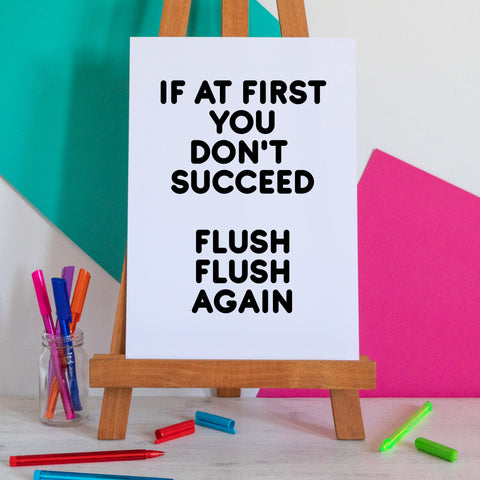 Flush Flush Again Bathroom Print