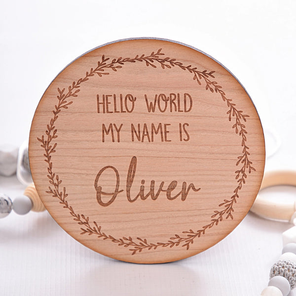 Hello World My Name is Announcement Disc