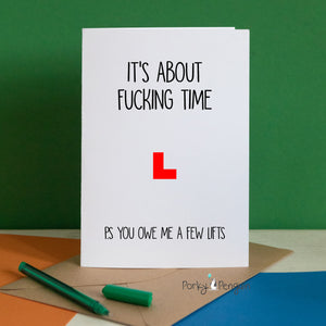 Driving Test It's About Fucking Time Card
