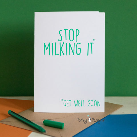 Stop milking it