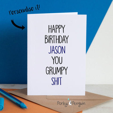 Personalised Grumpy Birthday Card