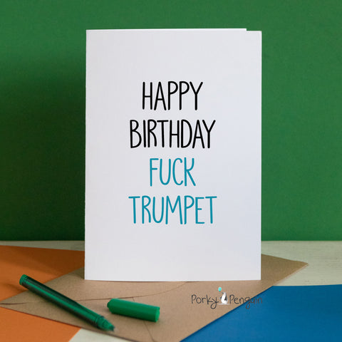 Fuck Trumpet Birthday Card