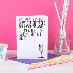 It's Your Hen Do Let's Get Shitfaced