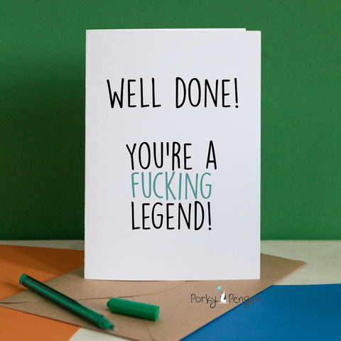 Well Done! You're A Legend Card