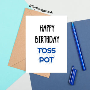 Toss Pot birthday card
