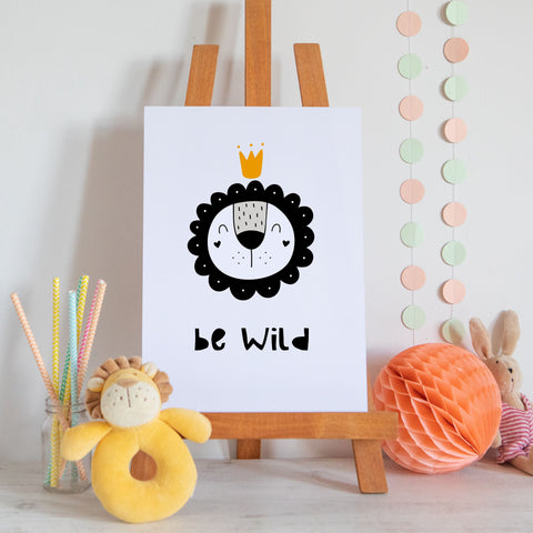 Be Wild Lion Scandi Style Nursery Print